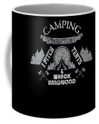 Camping Director I Pitch Tents And Whack Hardwood Coffee Mug