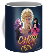 Cher Crew X3 Coffee Mug