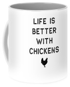 Chicken Design Life Is Better With Dark Lady Funny Gift Farm Girl Coffee Mug