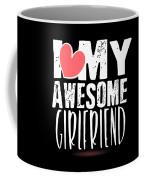 Cute I Love My Awesome Girlfriend Heart Coffee Mug