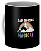 Data Encoders Are Magical Coffee Mug