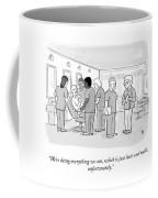 Doing Everything We Can Coffee Mug