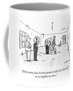 Don't Worry, Boss Coffee Mug