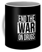 End The War On Drugs Coffee Mug