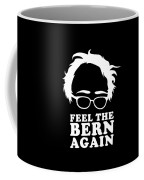 Feel The Bern Again Bernie Sanders 2020 Coffee Mug