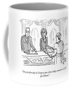 First Day In Congress Coffee Mug