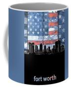 Fort Worth Skyline Flag 3 Coffee Mug