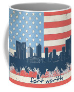 Fort Worth Skyline Usa Flag Coffee Mug