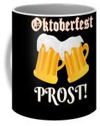 Funny Beer Oktoberfest Tee Shirt Prost Cheers Coffee Mug