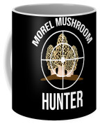 Funny Mushroom Morel Mushroom Hunter Gift Coffee Mug