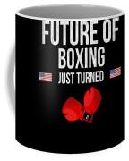 Future Of Boxing Just Turned 8 Coffee Mug