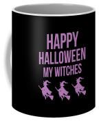 Halloween Shirt Happy Halloween Witches Gift Tee Coffee Mug