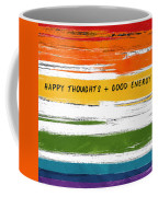 Happy Thoughts Rainbow- Art By Linda Woods Coffee Mug