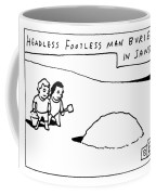 Headless Footless Man Coffee Mug