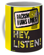 Hey, Listen Up Coffee Mug