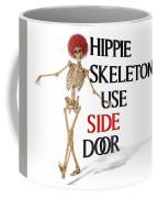 Hippie Skeletons Use Side Door Coffee Mug