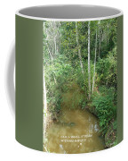 I Am A Small Stream With Big Impact Coffee Mug