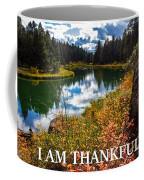I Am Thankful Coffee Mug