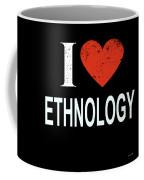 I Love Ethnology Coffee Mug