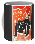 I Was Born In A Mine Woodcut 55 Coffee Mug