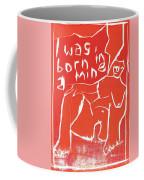 I Was Born In A Mine Woodcut 56 Coffee Mug