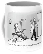 If You Lie To Me About Flossing Coffee Mug