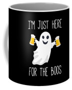 Im Just Here For The Boos Funny Halloween Coffee Mug