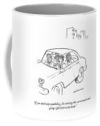I'm Turning This Car Around Coffee Mug