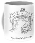 Infrastucture Neglect Victim Coffee Mug