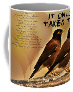 It Only Takes Two Coffee Mug