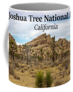 Joshua Tree National Park, California 03 Coffee Mug