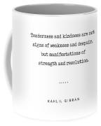 Kahlil Gibran Quote 03 - Typewriter Quote - Minimal, Modern, Classy, Sophisticated Art Prints Coffee Mug