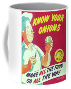 Know Your Onions Coffee Mug