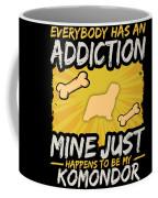 Komondor Funny Dog Addiction Coffee Mug