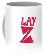 Lay Z Coffee Mug