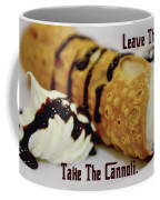 Leave The Gun Take The Cannoli Coffee Mug