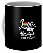 Lgbt Gay Pride Lesbian Love Is Beautiful In All Its Form Coffee Mug