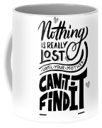 Lost Until Mom Cant Find It Funny Humor Gift Or Present For Wife Coffee Mug