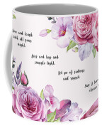 Love And Laugh - Kindness Coffee Mug by Jordan Blackstone