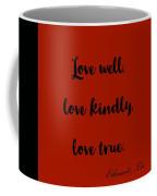 Love Well            Black On Red  Coffee Mug by Edward Lee