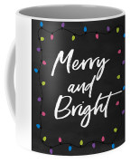 Merry And Bright 2- Art By Linda Woods Coffee Mug