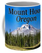 Mount Hood Oregon In Fall Coffee Mug