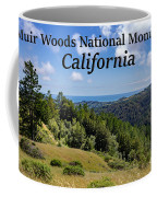 Muir Woods National Monument California Coffee Mug