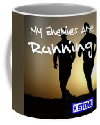 My Enemies Are Running Coffee Mug