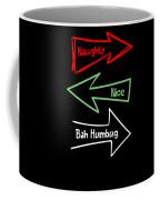 Naughty Nice Humbug Funny Xmas Christmas Costume Coffee Mug