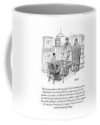 Need I Remind You Coffee Mug