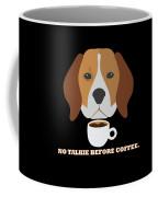 No Talkie Before Coffee Pet Funny Cute Caffeine Dog Lovers Tee Coffee Mug