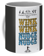 No18 My Silly Quote Poster Coffee Mug