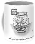 Not To Sound Creepy But Coffee Mug