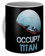 Occupy Titan Coffee Mug